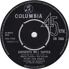 """7"""" 45RPM Accidents Will Happen/He Tells Me With His Eyes by Patsy Ann Noble from Columbia"""