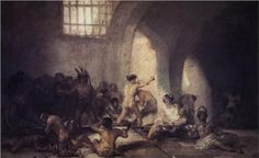 El Manicomio  - Francisco de Goya