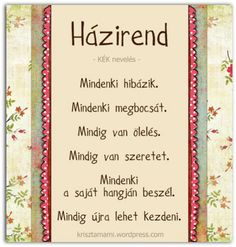 Házirend - KÉK nevelés Positive Thoughts, Positive Vibes, Positive Quotes, Daily Motivation, Life Inspiration, Classroom Decor, Kids And Parenting, Planer, Signs