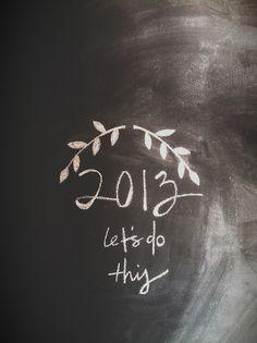 2013. HAPPY NEW YEAR!