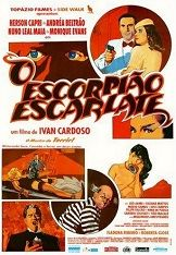 The Scarlet Scorpian (1990) $19.99; aka: O Escorpião Escarlate; O Anjo (The Angel) is a millionaire playboy who fights the forces of crime, especially his deadly enemy, the arch-villain Escorpião Escarlate (Scarlet Scorpion), who recently has kidnapped the fashion designer Glória Campos, who is in love with our hero. Stars Andrea Beltrão, Herson Capri and Nuno Leal Maia. (In Portugese language).