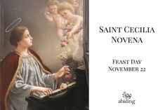 Saint Cecilia Novena Begins today! Roman Catholic Prayers, Catholic Doctrine, Novena Prayers, Faith Walk, Daily Prayer, Good Books, Saints, Bible, Sign