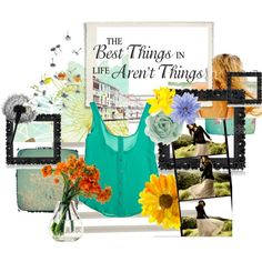 The Best Things in Life, created by letemlove on Polyvore
