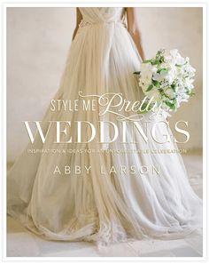 Style Me Pretty Weddings - the book... by Abby Larson! Pick one up at your local Barnes & Noble - a terrific Christmas Gift for yourself ;) Click on through for ordering on-line!