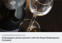 Champagne Lanson partners with the Royal Shakespeare Company Shakespeare Theatre, Royal Shakespeare Company, Champagne Lanson, Riverside Cafe, Sales Development, Wine Sale, London Tours, Gold Labels, Wine List