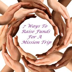 7 Ways To Raise Funds For A Mission Trip - 7 fun ways to raise money quickly. When fundraising for a cause, there are three main choices: asking for donations, organizing an event, or offering something of value that others need or want. There's nothing wrong with asking for donations to support your mission trip, but these are some simple event ideas and products to help you quickly raise funds. More fundraiser ideas: www.FundraiserHelp.com/fundraising-ideas/