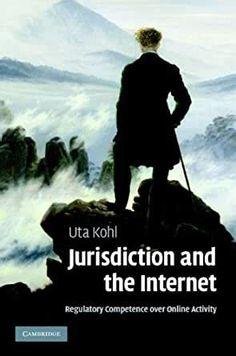 "~** [PDF] Jurisdiction And The Internet Regulatory Competence Over Online Activity Livre Télécharger GRATUIT ~** ""* [PDF] Jurisdiction And The Internet Regulatory Competence Over Online Activity *"" , ""*READ ONLINE Ebook JURISDICTION AND THE INTERNET REGULATORY COMPETENCE OVER ONLINE ACTIVITY *"""