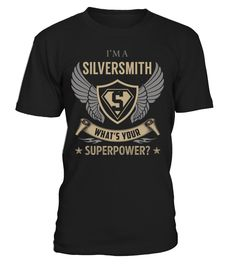 Silversmith Superpower Job Title T-Shirt #Silversmith