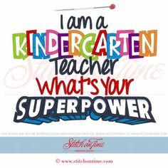54 School : Kindergarten Teacher Superpoer Applique 7x111