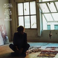 Hotel Lights - Get Your Hand In My Hand Vinyl Record