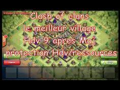 Clash of clans, le meilleur village Hdv 9 apres Maj, protection Hdv et r...