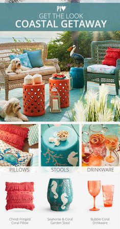 Even the dogs agree that this is the place to hang out. If you want to feel like you're sitting seaside in your own backyard, it's easy to get there. Pillows and cushions in coral colors set the tone. A multitasking garden stool can serve as a table, extra seating or a pelican perch. And refreshing drinks are a must!