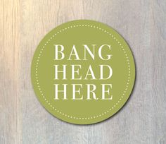 Bang Head Here Mouse Pad  Funny Mouse Pad  by SimplySereneShop
