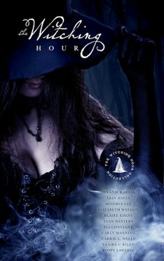Book-o-Craze: Book Blitz {Excerpts, Author Interviews & Giveaway} -- The Witching Hour Collection by Various Authors