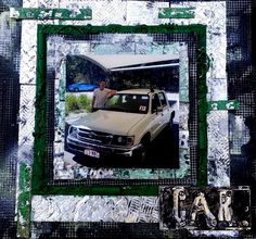 """My son's first car layout ... layers of foil, paint, charms and nuts & bolts to create this mixed media dimensional scrapbooking layout titled """"Mechanical Grunge"""""""