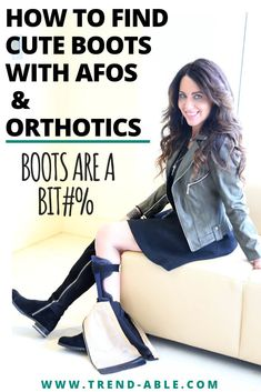 How to wear and find adult size boots for afos and orthotics .