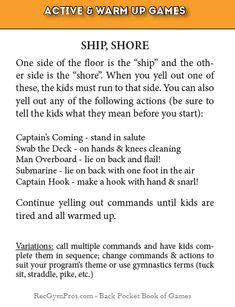 This is one of my go-to warm up games! Easy to play and perfect for kids grades Here is the Ship Shore game description from The Little Backpocket Book of Games.