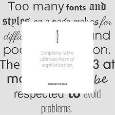 #siiquote sixtyfour #blackandwhitelovers #inkwell #quotestagram #WisdomWednesday #font #styles #rules #simplicity. #toomuchofanythingisntgood