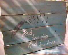 Love the design and the words as well..., WANT IT! Feather & bird aqua blue gray pallet wood by PolishedExpression, $32.00