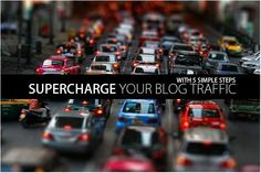 Supercharge your blog traffic with 5 simple steps