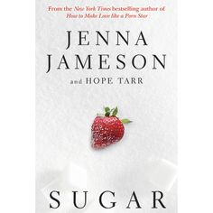 @skyhorsepub Sugar Fate Series Book by Jenna Jameson, $24 New York Times bestselling author Jenna Jameson (How to Make Love Like a Porn Star A Cautionary Tale Book by Jenna Jameson) teams up with romance author Hope Tarr for this wild erotic novel—Jenna's first tantalizing foray into fiction.(http://www.dallasnovelty.com/sugar-fate-series-book-by-jenna-jameson/)