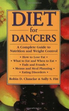 Diet for Dancers: A Complete Guide to Nutrition and Weight Control by Robin D. Chmelar http://www.amazon.com/dp/0916622894/ref=cm_sw_r_pi_dp_iB06vb011X9SX