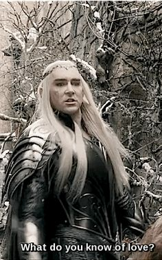 """""""Tauriel says 'there's no love in you'. She's actually utterly wrong. Thranduil has loved so deeply that he can't go near it anymore. He can't approach it, he can't touch it, it is not to be talked about."""" - Philippa Boyens on Thranduil"""