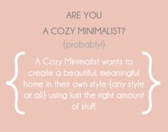 are you a cozy minimalist
