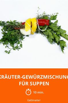 Kräuter-Gewürzmischung für Suppen - smarter - Zeit: 10 Min. | eatsmarter.de