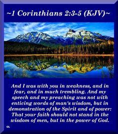 1 Corinthians 2:3-5 KJV Hallelujah Amen and more Blessings!!