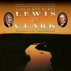 "Soundtrack to Ken Burns' ""Lewis & Clark"" Ken Burns, Orange Soda, Lewis And Clark, Colonial America, Greater Good, Desert Island, American Revolution, Revolutionaries"