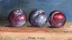 """Daily Paintworks - """"Plum Line"""" by Steve Strode Plum Line, Plum Fruit, Still Life, Places To See, Fine Art, Painting, Kunst, Painting Art, Paintings"""