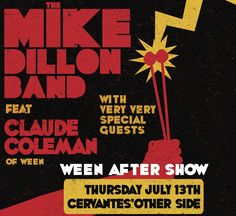 Ween After Party with punk rock provocateur The Mike Dillon Band feat. Claude Coleman, Jr. of Ween and very special guests at Cervantes' Other Side on Thursday July 13!