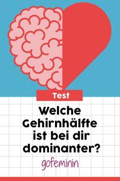 Test: Welche Gehirnhälfte ist bei dir dominanter - die rechte oder die linke? #Kopfoderbauch #Test #Psychotest #psychologie
