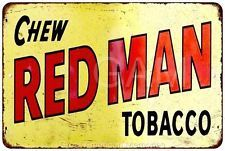 Chew Red Man Tobacco Vintage Look Reproduction 8x12 Metal Signs 8121053