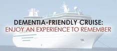 You should consider booking a dementia-friendly cruise that will help you, and your loved ones, be better prepared for the days to come. Senior Services, Elderly Activities, Dementia, First Love, Cruise, Good Things, Day, Books, Libros
