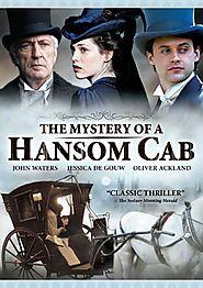 Period Dramas: Victorian Era | The Mystery of a Hansom Cab (2012)