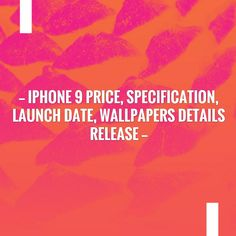 Read more on my blog 👉 iPhone 9 Price, Specification, Launch Date, Wallpapers Details Release  https://risingfeed.com/iphone-9-specification-price-launch/?utm_campaign=crowdfire&utm_content=crowdfire&utm_medium=social&utm_source=pinterest