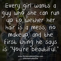 quotes about when a man loves a woman   Every Girl Wants a Guy Quotes I have that I'm soooo lucky