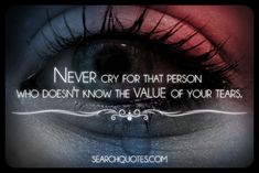 They say picture is worth a thousand words. Explore these beautiful Self Respect quotes and sayings with pictures. Tears Quotes, Hurt Quotes, Strong Quotes, Lyric Quotes, Words Quotes, Me Quotes, Great Quotes, Quotes To Live By, Uplifting Quotes