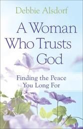 """(Bestselling Author Pam Farrel: """"...[for] a calmer, more peace-filled way to live, Debbie is the perfect guide for your journey..."""")"""