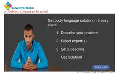 consult Body Language Experts on http://www.solvemyproblemm.com/video ‪#‎expert‬ ‪#‎counselling‬ ‪#‎consult‬ ‪#‎online‬