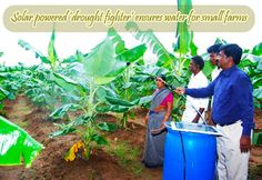 Solar powered 'drought fighter' ensures water for small farms