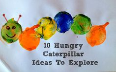 Playful Learners: 10 Hungry Caterpillar Activity Ideas ;@)