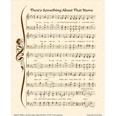 THERE'S SOMETHING About That Name --- 8x10 Antique Hymn Art Print Natural Parchment Sepia Brown & Colors Available Sheet Music Jesus Savior