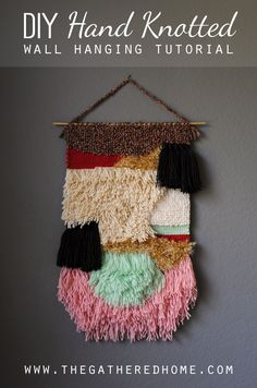 DIY Hand Knotted Wall Hanging Tutorial - step by step photos, instructions, and techniques via www.thegatheredhome.com. #wallhanging #fiberart