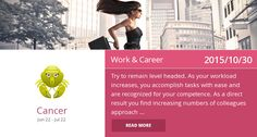 Cancer work & career horoscope for 2015/10/30. Is it accurate? Pin=Yes | Favorite=No