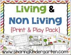 Print & Play with Living and Non Living Things - Sharing Kindergarten