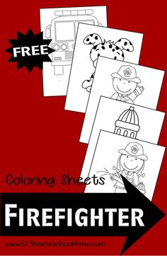 Firefighter Themed Coloring Sheets (free; from 123 Homeschool 4 Me)