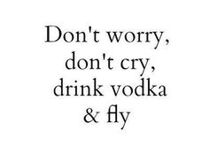 Discover and share Vodka Quotes. Explore our collection of motivational and famous quotes by authors you know and love. Motivacional Quotes, Sassy Quotes, Sarcastic Quotes, True Quotes, Words Quotes, Funny Quotes, Sayings, Vodka Quotes, Alcohol Quotes